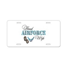 Proud Air Force Wife Aluminum License Plate