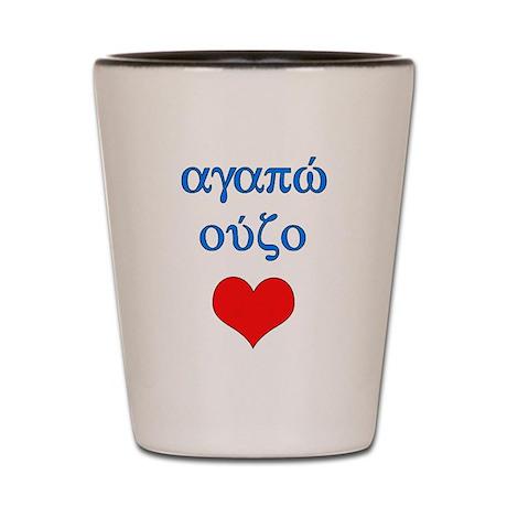 I Love Ouzo (Greek) Shot Glass