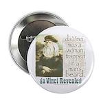Da Vinci was a Woman Button