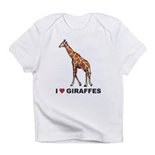 I Love Giraffes Infant T-Shirt