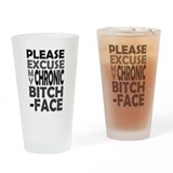 'Chronic Bitch-Face' Pint Glass