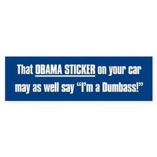 That Obama Dumbass Bumper Sticker
