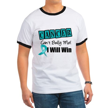 Ovarian Cancer Can't Bully Me Ringer T