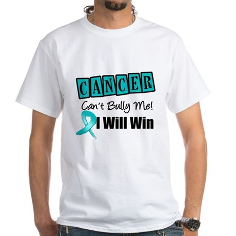 Ovarian Cancer Can't Bully Me White T-Shirt