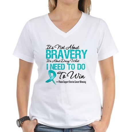 Bravery - Ovarian Cancer Women's V-Neck T-Shirt