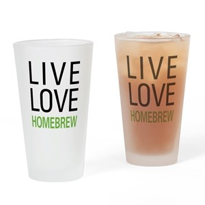 Live Love Homebrew Pint Glass