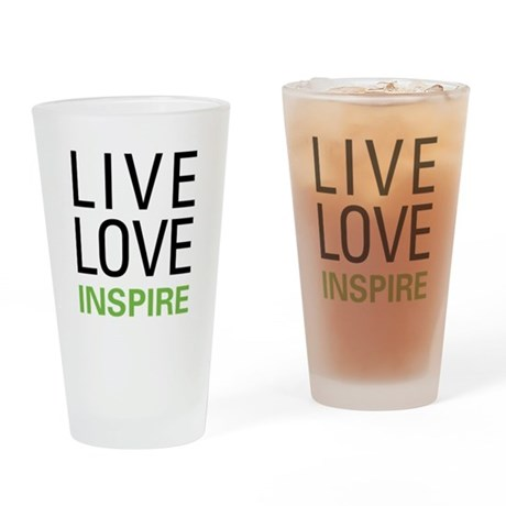 Live Love Inspire Pint Glass