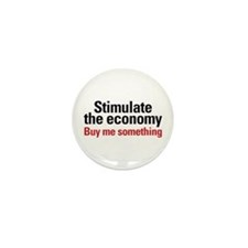Stimulate The Economy Mini Button (10 pack)