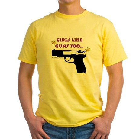 Girls like guns too Yellow T-Shirt