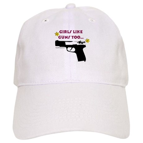 Girls like guns too Cap