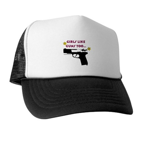 Girls like guns too Trucker Hat