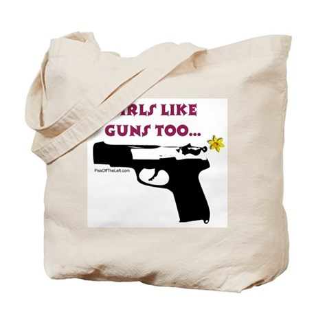 Girls like guns too Tote Bag