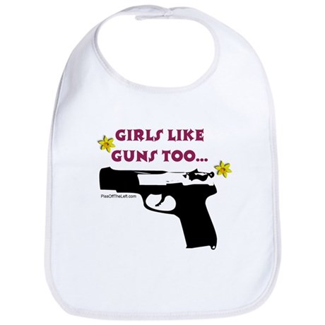 Girls like guns too Bib