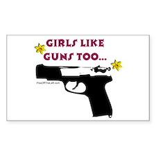 Girls like guns too Rectangle Sticker