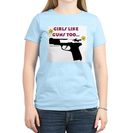 Girls like guns too Women's Pink T-Shirt