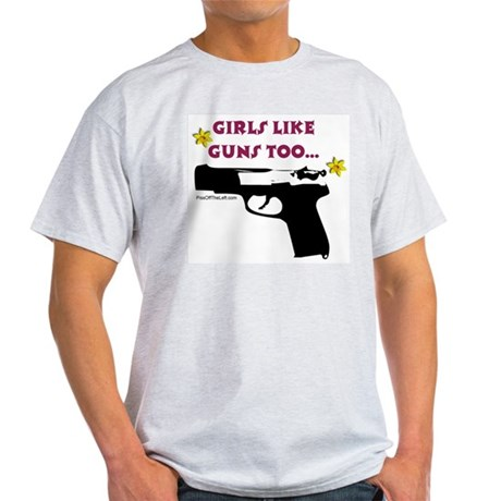 Girls like guns too Ash Grey T-Shirt