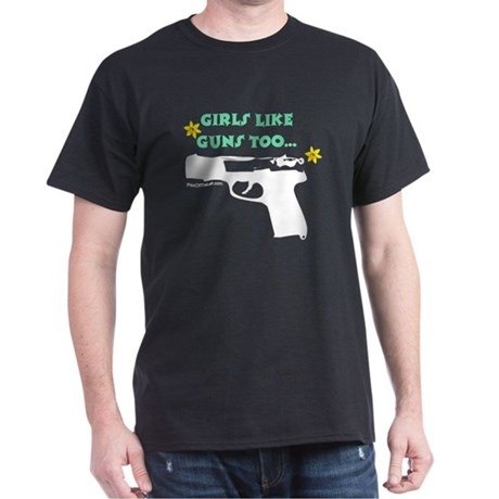 Girls like guns too Black T-Shirt