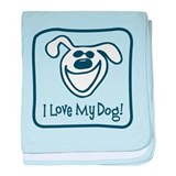 I Love My Dog baby blanket