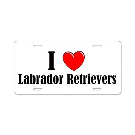 I Love Labs Aluminum License Plate