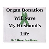 Husband Organ Donation Throw Blanket