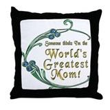 World's Greatest Mom! Throw Pillow