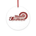 Happy Festivus Ornament (Round)