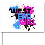 West end Girl Yard Sign