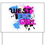 West end Girl Yard Sign