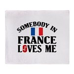 Somebody In France Throw Blanket