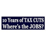 Where's the Jobs?? Bumper Sticker