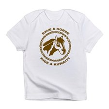 Ride A Kuwaiti Infant T-Shirt
