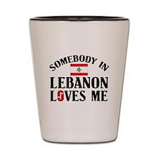 Somebody In Lebanon Shot Glass