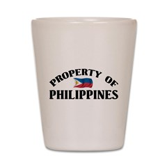 Property Of Philippines Shot Glass