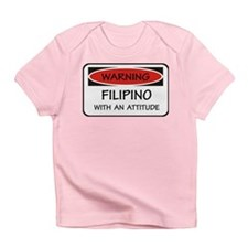 Attitude Filipino Infant T-Shirt