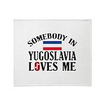 Somebody In Yugoslavia Throw Blanket