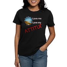 Love me, love my ATTITUDE Tee