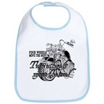 Two wheels move the soul Bib