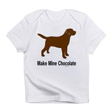 Make Mine Chocolate Lab Infant T-Shirt