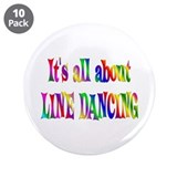 "About Line Dancing 3.5"" Button (10 pack)"