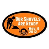 Shovels Ready! Decal