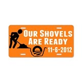 Shovels Ready! Aluminum License Plate