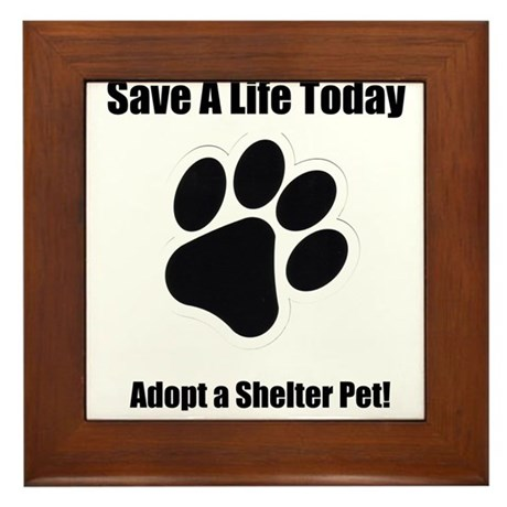 Adopt a shelter pet Framed Tile