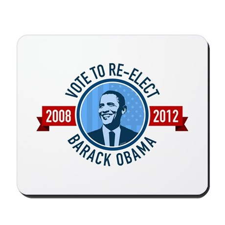 Vote to Re-elect Obama Mousepad