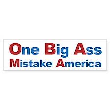 One Big Ass Mistake America Car Sticker