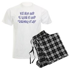 You don't have to speak to ha Pajamas