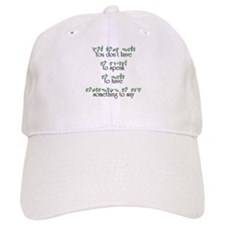 You don't have to speak... Baseball Cap