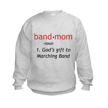 Definition of a Band Mom Kids Sweatshirt
