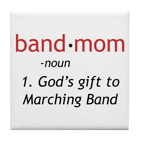Definition of a Band Mom Tile Coaster