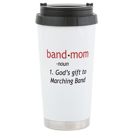 Definition of a Band Mom Ceramic Travel Mug