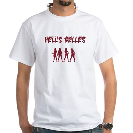 Hell's Belles White T-Shirt